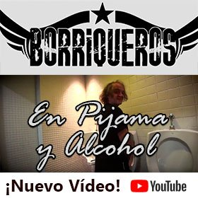 Borriqueros - Nuevo vídeo en YouTube - En pijama y alcohol